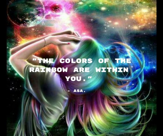 The colors of the rainbow are within you