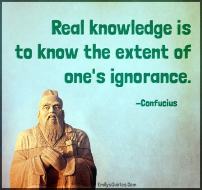 Real-knowledge-is-to-know-the-extent-of-ones-ignorance.-500x471