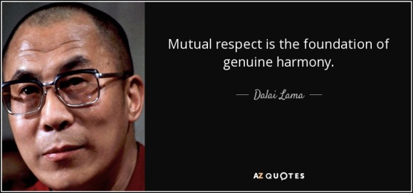 quote-mutual-respect-is-the-foundation-of-genuine-harmony-dalai-lama-81-65-02