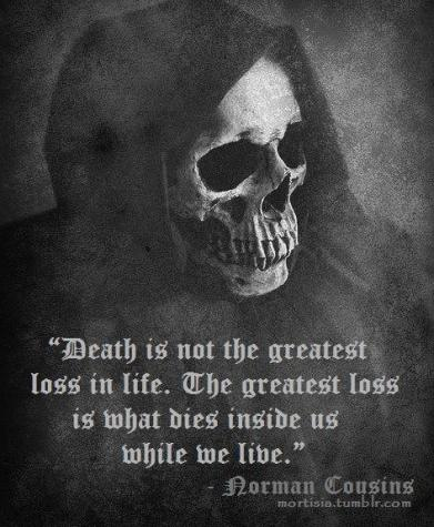 Death-is-not-the-greatest-loss-in-life