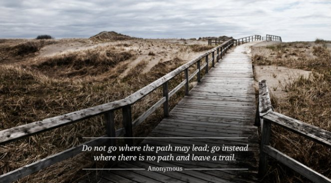 Dont-Go-Where-the-Path-May-Lead