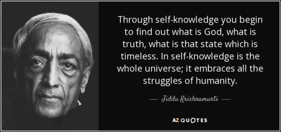 quote-through-self-knowledge-you-begin-to-find-out-what-is-god-what-is-truth-what-is-that-jiddu-krishnamurti-75-78-20