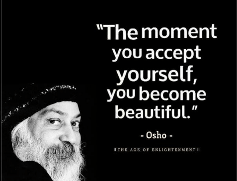 the-moment-you-accept-yourself-you-become-beautiful-osho-ll-12945803