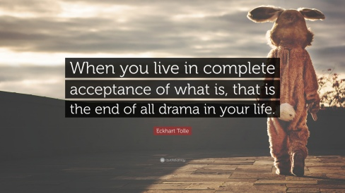 1796868-Eckhart-Tolle-Quote-When-you-live-in-complete-acceptance-of-what