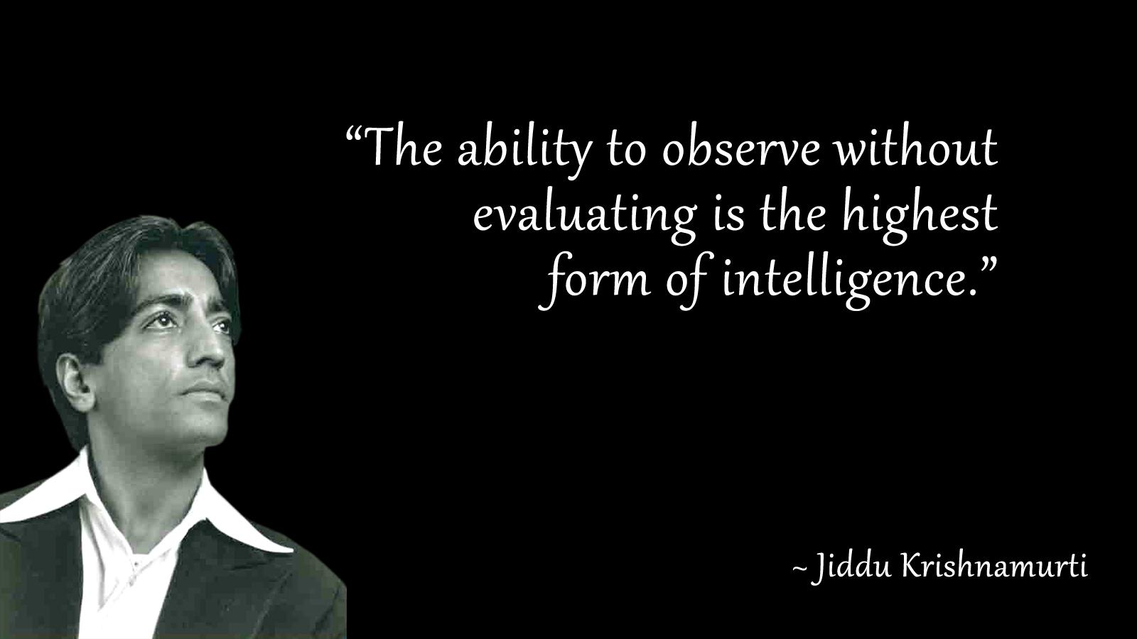 Jiddu Krishnamurti Quotes (5)