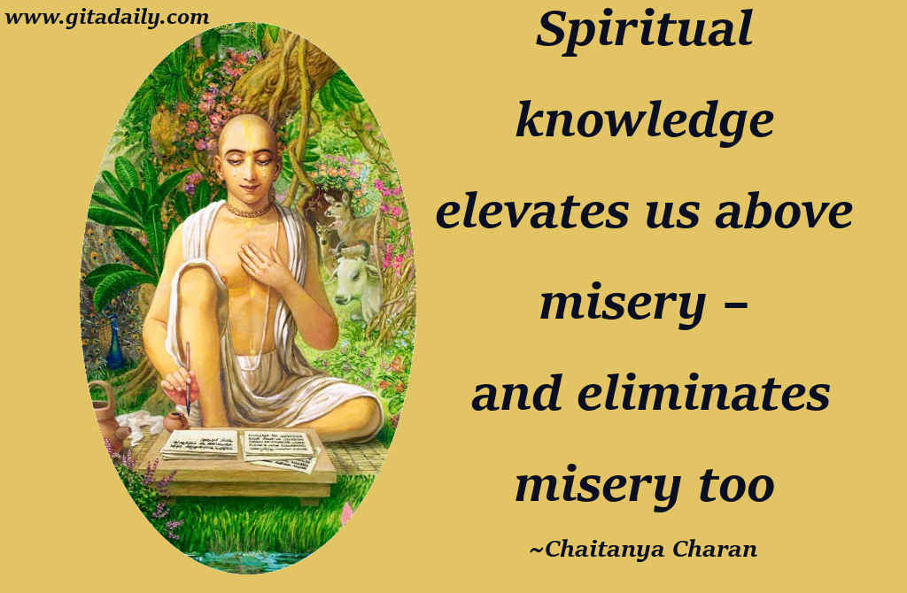04.37_Spiritual-knowledge-elevates-us-above-misery-–-and-eliminates-misery-too