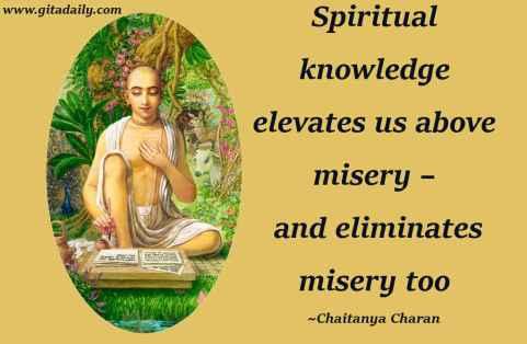04.37_Spiritual-knowledge-elevates-us-above-misery-–-and-eliminates-misery-too