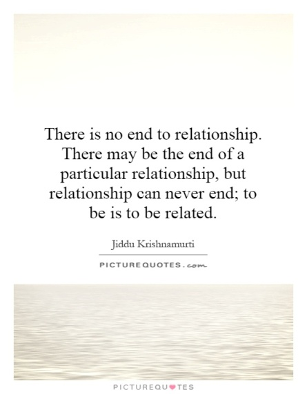 84966572-there-is-no-end-to-relationship-there-may-be-the-end-of-a-particular-relationship-but-relationship-quote-1